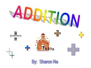 ADDITION