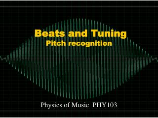 Beats and Tuning Pitch recognition