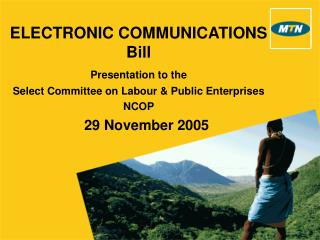 ELECTRONIC COMMUNICATIONS Bill  Presentation to the