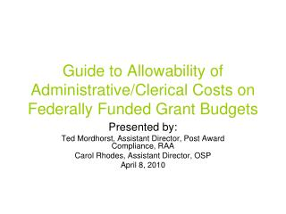 Guide to Allowability of Administrative/Clerical Costs on Federally Funded Grant Budgets