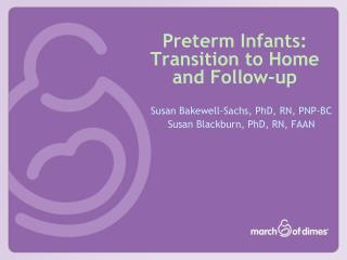 Preterm Infants: Transition to Home and Follow-up