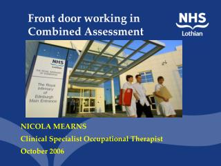Front door working in Combined Assessment