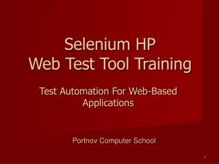 Test Automation For Web-Based Applications