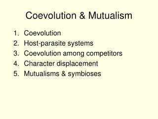 Coevolution & Mutualism