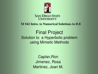 Final Project Solution to  a Hyperbolic problem  using Mimetic Methods