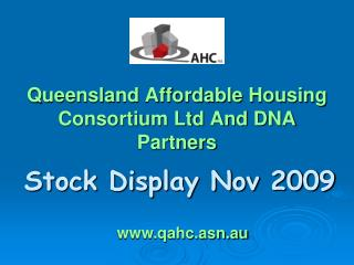 Queensland Affordable Housing Consortium Ltd And DNA Partners