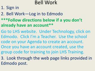 Sign in Bell Work—Log in to  Edmodo