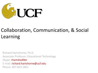 Collaboration, Communication, & Social Learning