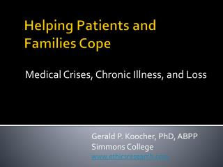 Helping Patients and  Families Cope