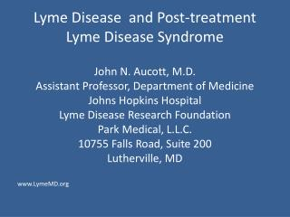 Lyme Disease  and Post-treatment Lyme Disease Syndrome
