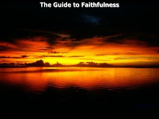 The Guide to Faithfulness