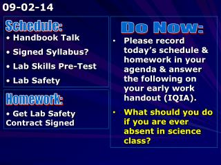Handbook Talk  Signed Syllabus?   Lab Skills Pre-Test  Lab Safety