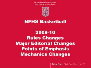NFHS Basketball 2009-10 Rules Changes