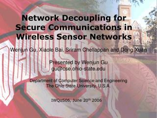 Network Decoupling for  Secure Communications in  Wireless Sensor Networks