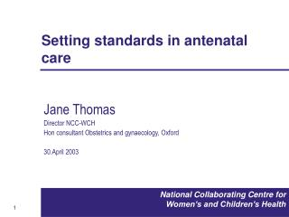 Setting standards in antenatal care