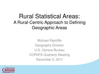 Rural Statistical Areas: A Rural-Centric Approach to Defining Geographic Areas