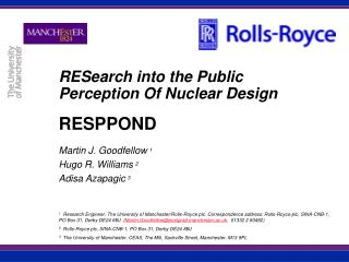 RESearch into the Public Perception Of Nuclear Design RESPPOND