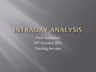Intraday Analysis