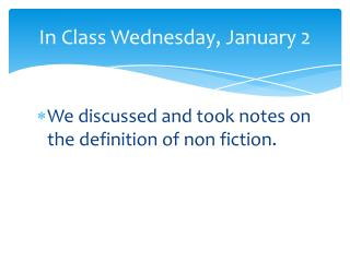 In Class Wednesday, January 2