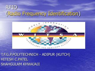 RFID ( Radio Frequency Identification )