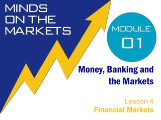 Money, Banking and the Markets