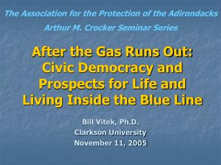 After the Gas Runs Out:  Civic Democracy and Prospects for Life and Living Inside the Blue Line