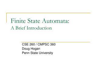 Finite State Automata: A Brief Introduction