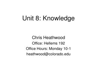 Unit 8: Knowledge