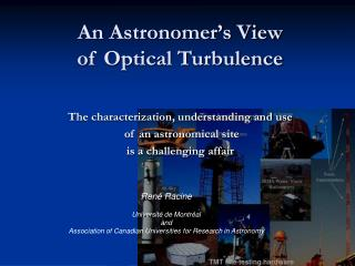 An Astronomer's View  of Optical Turbulence