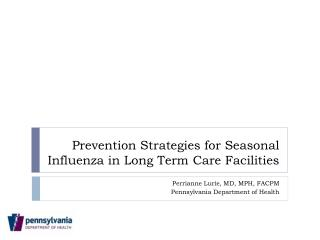 Prevention Strategies for Seasonal Influenza in Long Term Care Facilities