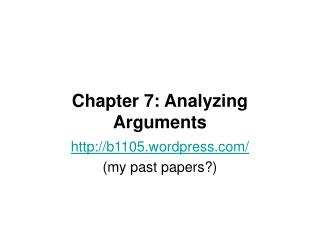 Chapter 7: Analyzing Arguments