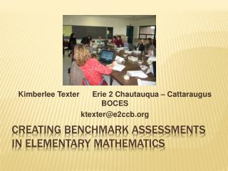 Creating Benchmark Assessments in Elementary Mathematics