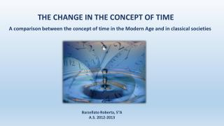 THE CHANGE IN THE CONCEPT OF TIME