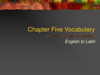 Chapter Five Vocabulary
