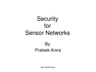 Security for Sensor Networks