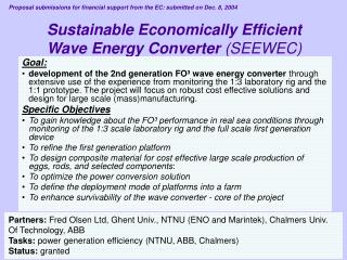 Sustainable Economically Efficient Wave Energy Converter (SEEWEC)