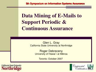 Data Mining of E-Mails to Support Periodic & Continuous Assurance