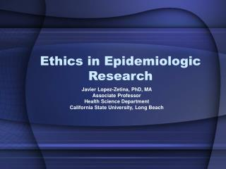Ethics in Epidemiologic Research