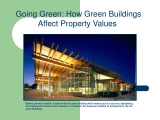 Going Green: How Green Buildings Affect Property Values