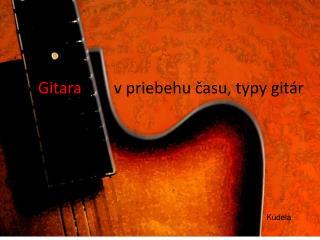 Gibson datovania akustické