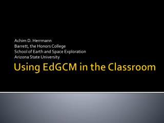 Using  EdGCM  in the Classroom