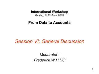 International Workshop Beijing, 8-10 June 2009 From Data to Accounts