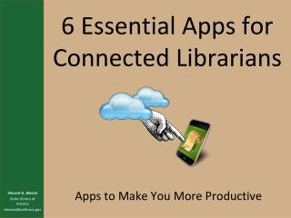 6 Essential Apps for Connected Librarians