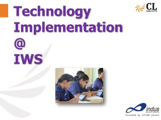 Technology Implementation @ IWS