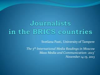 Journalists  in the BRICS countries