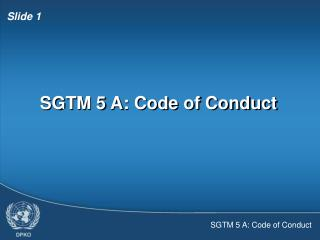 SGTM 5 A: Code of Conduct
