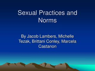 Sexual Practices and Norms
