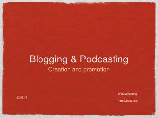Blogging & Podcasting
