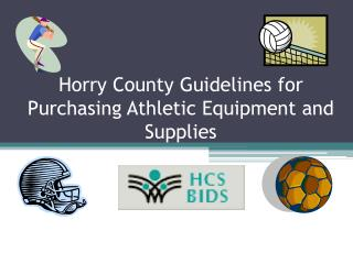 Horry County Guidelines for Purchasing Athletic Equipment and Supplies
