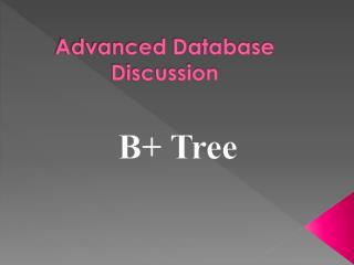 Advanced Database Discussion